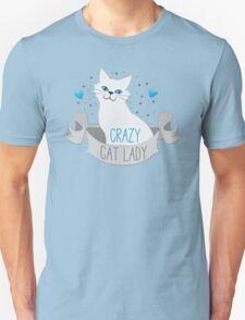 Crazy Cat Lady (White on a banner) Unisex T-Shirt