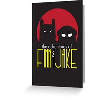 The Animated Adventures of Finn and Jake Greeting Card
