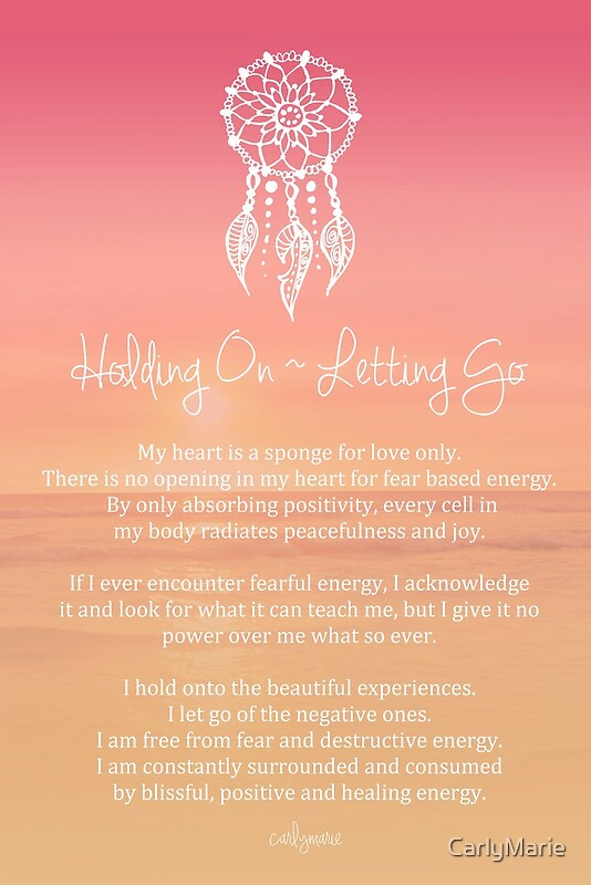 Quot Affirmation Holding On Letting Go Quot By Carlymarie