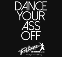 Footloose - Dance Your Ass Off 2 by The Regals  Musical Society