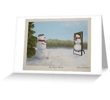 The Right Mirror Greeting Card