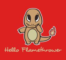Hello Flamethrower Kids Clothes