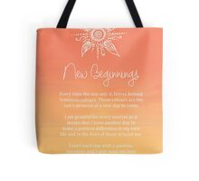 Affirmation - New Beginnings Tote Bag