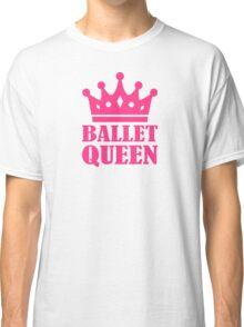 Ballet Queen crown Classic T-Shirt