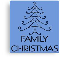 FAMILY CHRISTMAS Canvas Print