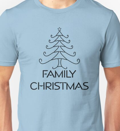 FAMILY CHRISTMAS Unisex T-Shirt
