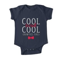 Cool is not Cool One Piece - Short Sleeve