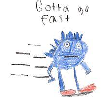 Gotta Go Fast by nogoattaco