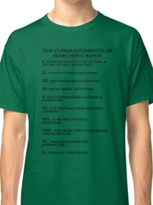 The Ten Commandments of Marching Band Classic T-Shirt