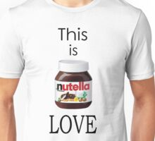 Nutella - This is Love Unisex T-Shirt