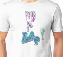 It's A Trap! Unisex T-Shirt