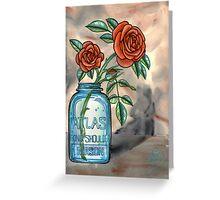 roses in a mason jar Greeting Card