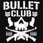 BULLET CLUB by PILEDRIVER