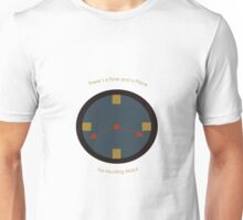 Time and Place Unisex T-Shirt