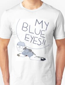 My Blue Eyes!! Unisex T-Shirt