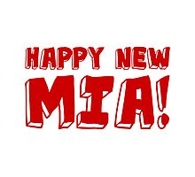 Happy New Mia! Photographic Print