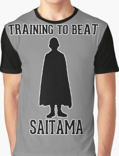 Training to beat Saitama Graphic T-Shirt
