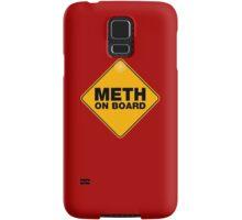 meth on board Samsung Galaxy Case/Skin