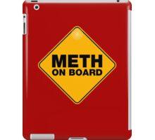 meth on board iPad Case/Skin