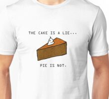 Pie Lie Unisex T-Shirt