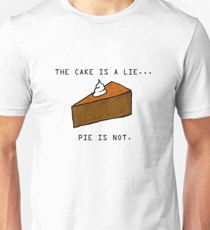 Pie Lie Unisex T-Shirt