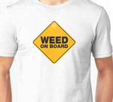 weed on board Unisex T-Shirt