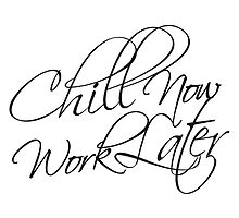 Chill now recreation holiday cozy lazy logo by Style-O-Mat