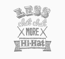 Less Chit Chat More Hi-Hat Men's Baseball ¾ T-Shirt
