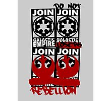 GALACTIC EMPIRE - wrong propaganda Photographic Print