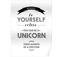 Be Unicorn Poster