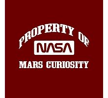 Property of NASA Mars Curiosity Rover Athletic Wear White ink Photographic Print