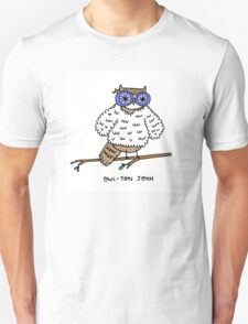 Owl-ton John T-Shirt