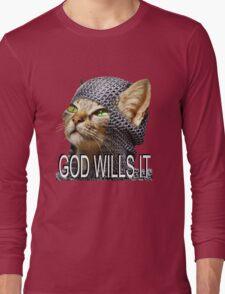God wills it - Kitty Cat Crusader Long Sleeve T-Shirt