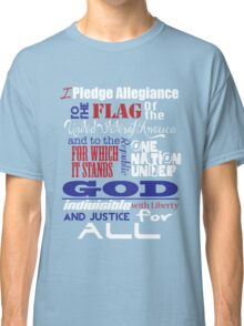 The Pledge of Allegiance  Classic T-Shirt
