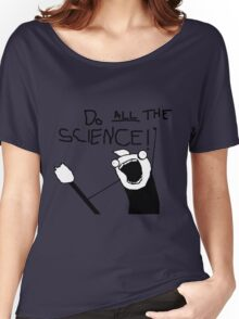 Do All The Science Women's Relaxed Fit T-Shirt