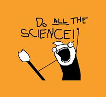 Do All The Science T-Shirt