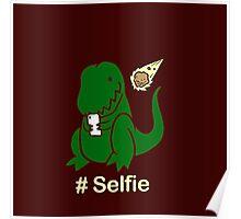 Selfie  T-shirt. Funny dino shirt, dinosaur shirt, t-rex tee, selfie, selfie t-shirt, Poster