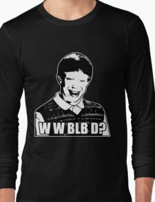 What Would Bad Luck Brian Do? T-Shirt