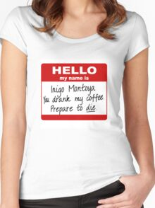 Hello My Name is Inigo Montoya Women's Fitted Scoop T-Shirt