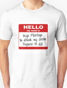 Hello My Name is Inigo Montoya T-Shirt