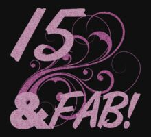 15 And Fabulous Birthday by thepixelgarden