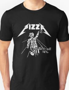 ... And Stuffed Crust for All Unisex T-Shirt