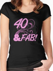 40 And Fabulous Birthday Women's Fitted Scoop T-Shirt