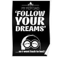 My mom always right (minion style) Poster
