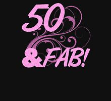 50 And Fabulous Birthday Womens Fitted T-Shirt