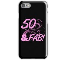 50 And Fabulous Birthday iPhone Case/Skin