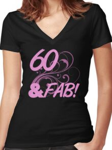 60 And Fabulous Birthday Women's Fitted V-Neck T-Shirt