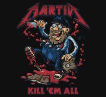 Kill 'em All by bobmosquito