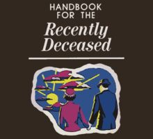 Handbook for the Recently Deceased T-Shirt
