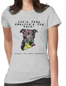 Let's Take America's Dog Back! Womens Fitted T-Shirt